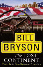 Bill Bryson: The Lost Continent - Travels in small-town America